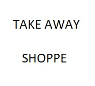 Take Away Shoppe